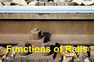 Functions of Rails