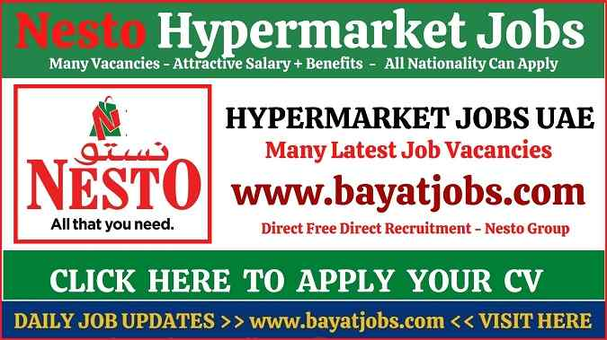 Nesto Hypermarket Latest Job Vacancies in UAE