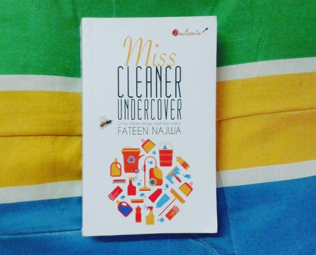 Review Novel ~ Miss Cleaner Undercover By Fateen Najwa