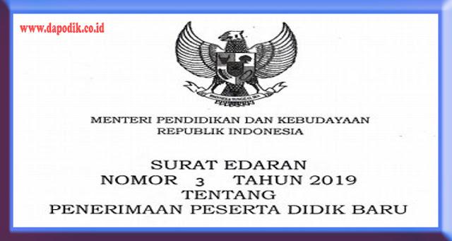 Surat Edaran Menteri Nomor 3 Tahun 2019 Tentang Penerimaan Peserta Didik Baru (PPDB Tahun Ajaran 2019/2020)