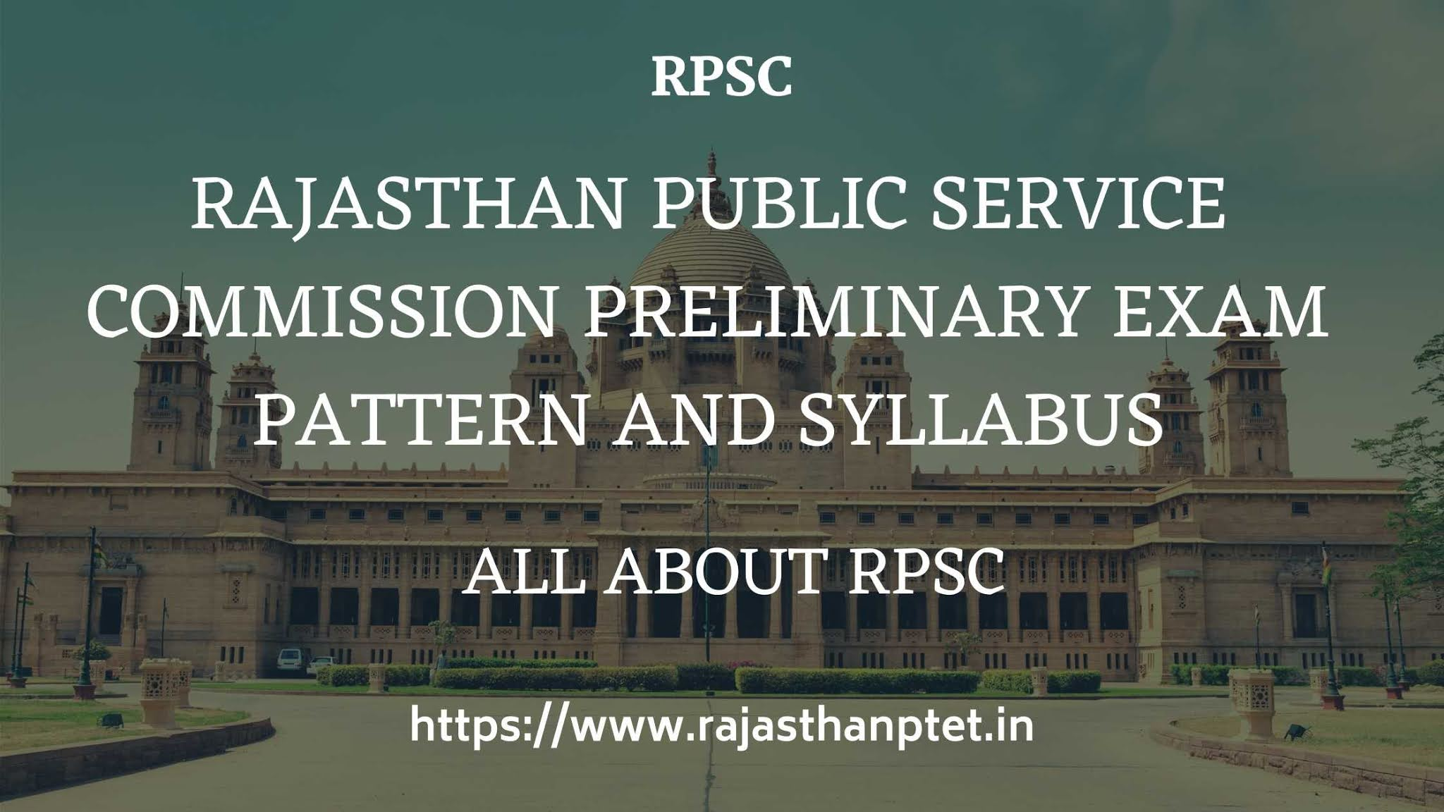 Rajasthan-Public-Service-Commission-Preliminary-Exam-Pattern-and-Syllabus