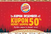 Promo BURGER KING Kupon Hemat Terbaru 1 Desember - 31 Januari 2020