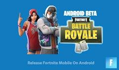 Akhirnya Rilis Fortnite Mobile Beta Untuk Android Serta Review -nya