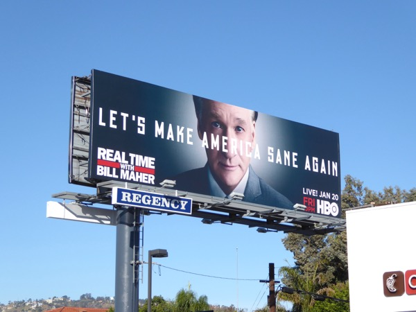 Lets make America sane again Bill Maher billboard