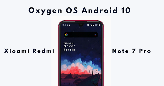 Redmi-Note-7-Pro-Android-10-Romify-Oxygen-OS-Port-OnePlus-7