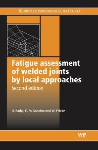 Download Fatigue Assessment of Welded Joints by Local Approaches D Radaj C M Sonsino And W Fricke Pdf