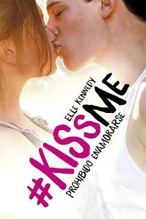 Prohibido enamorarse    Kiss me #1   Elle Kennedy