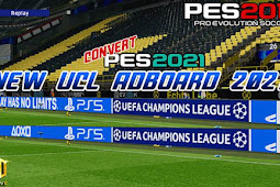 Adboards UCL Convert from PES 2021 For - PES 2017