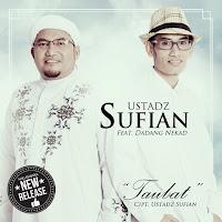 Lirik Lagu Ustad Sufian Taubat (feat Dadang Nekat)