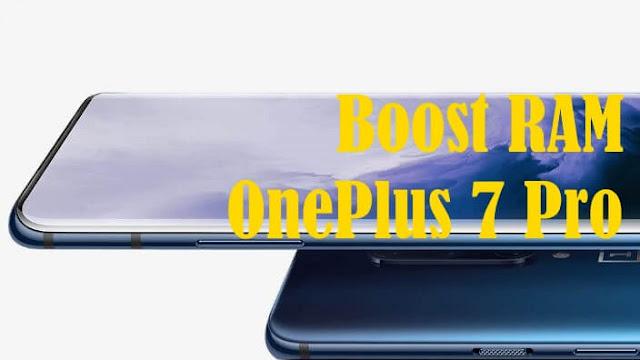 كيفية تمكين تعزيز ذاكرة الوصول العشوائي على OnePlus 7 Pro