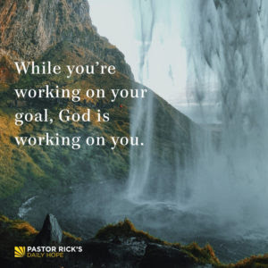 Godly Goals Give You Hope to Endure by Rick Warren