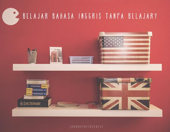 belajar bahasa inggris tanpa belajar