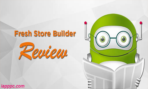 Fresh Store Builder Review