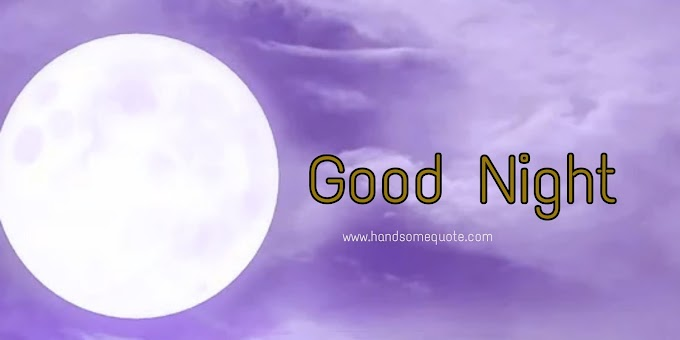 Latest Best Good Night Images Free | Handsome Quote