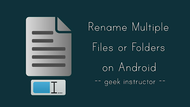 Rename multiple files on Android