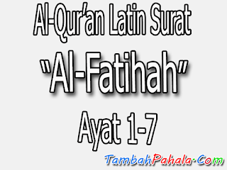surat Al-Fatihah, Latin surat Al-Fatihah, teks latin