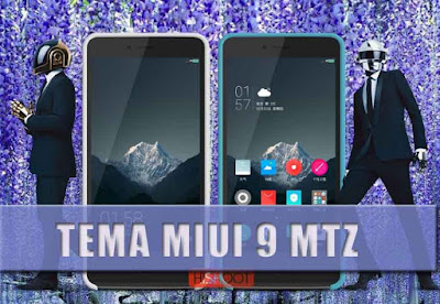 download Update Tema MIUI 9 Mtz Terbaru For Xiaomi