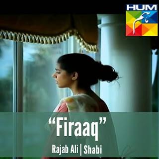 Firaaq OST - Hum TV Drama