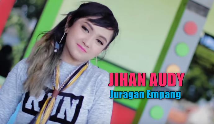 Download Lagu Jihan Audy Juragan Empang Mp3 Dangdut Koplo Paling Ngetop,2018, Jihan Audy, Dangdut Koplo, Download Lagu Jihan Audy Juragan Empang Mp3 Dangdut Koplo Paling Ngetop,Juragan Empang Mp3