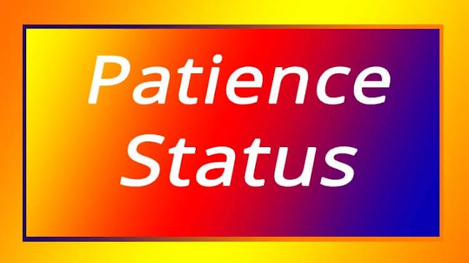 Patience Status For Whatsapp In English
