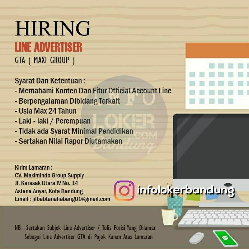 Lowongan Kerja Line Advertiser GTA ( Maxi Group ) Bandung April 2018