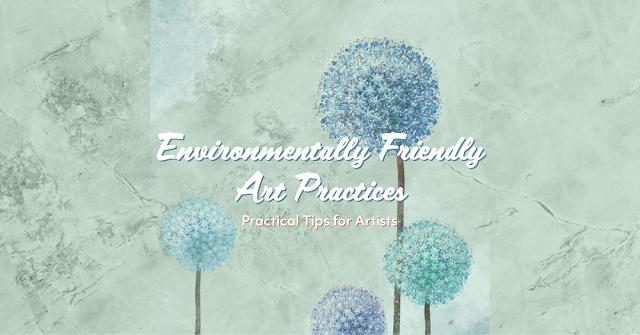 eco art, creating environmentally friendly art, green art, Beechhouse Media,