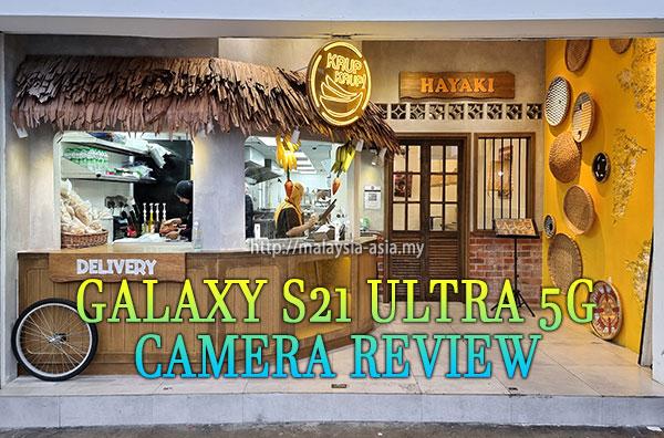 Malaysia Samsung Galaxy S21 Ultra Camera Review