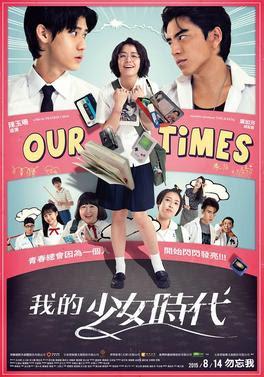 Sinopsis & Review Our Times (2015) - Kisah Cinta ala 'Sekolahan' Khas Taiwan yang Menarik