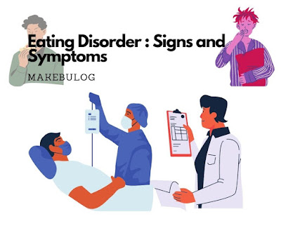 Eating Disorder Signs and Symptoms