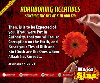MAJOR SIN. 9. ABANDONING RELATIVES : SEVERING THE TIES OF KITH AND KIN | Kabira Gunah