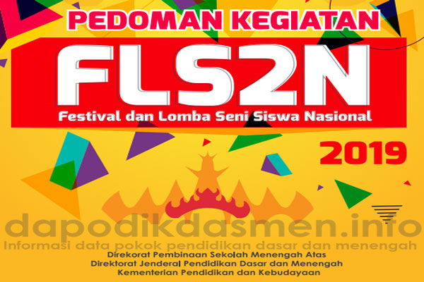 Pedoman FLS2N SMA Tahun 2019 ( Juknis Juklak Festival Lomba Seni Siswa Nasional SMA 2019 )