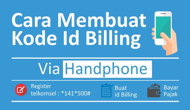 Cara Mudah Membuat Kode Billing Pajak Melalui USSD di Handphone