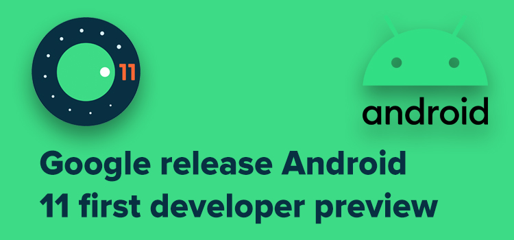 Android 11 Developer Preview Release