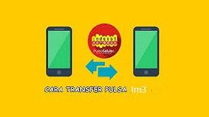 cara transfer pulsa Im3
