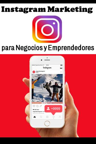 Instagram Marketing para Negocios y Emprendedores