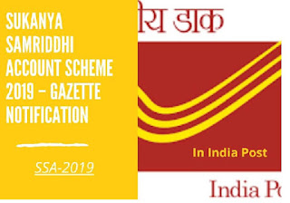 Sukanya Samriddhi Account Scheme 2019 – Gazette Notification  New Delhi, the 12th December, 2019