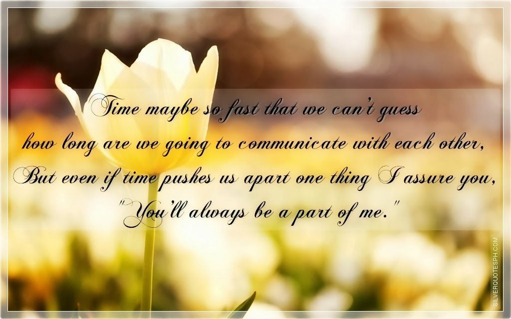 You Are The One For Me Quotes: You Are A Part Of Me Quotes. QuotesGram
