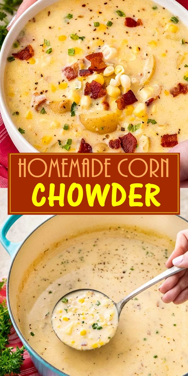 HEARTY HOMEMADE CORN CHOWDER #souprecipes