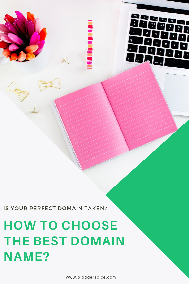 Is Your Perfect Domain Taken? How to Choose the Best Domain Name?