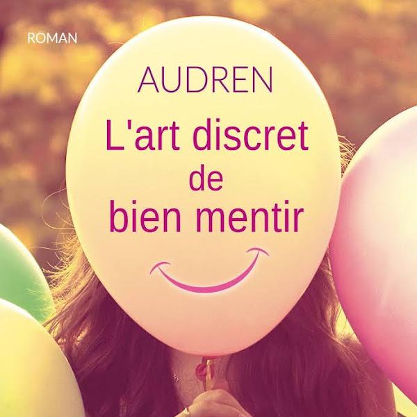 L'art discret de bien mentir de Audren