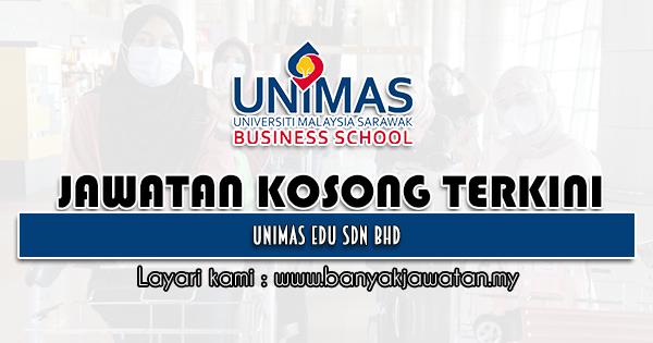 Jawatan Kosong 2021 di UNIMAS Edu Sdn Bhd