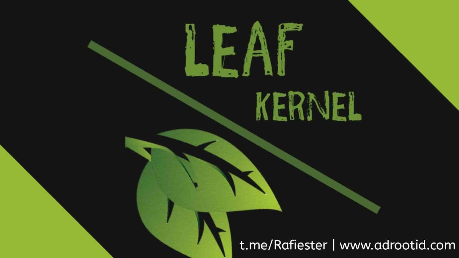 Kernel Leaf Redmi Note 4