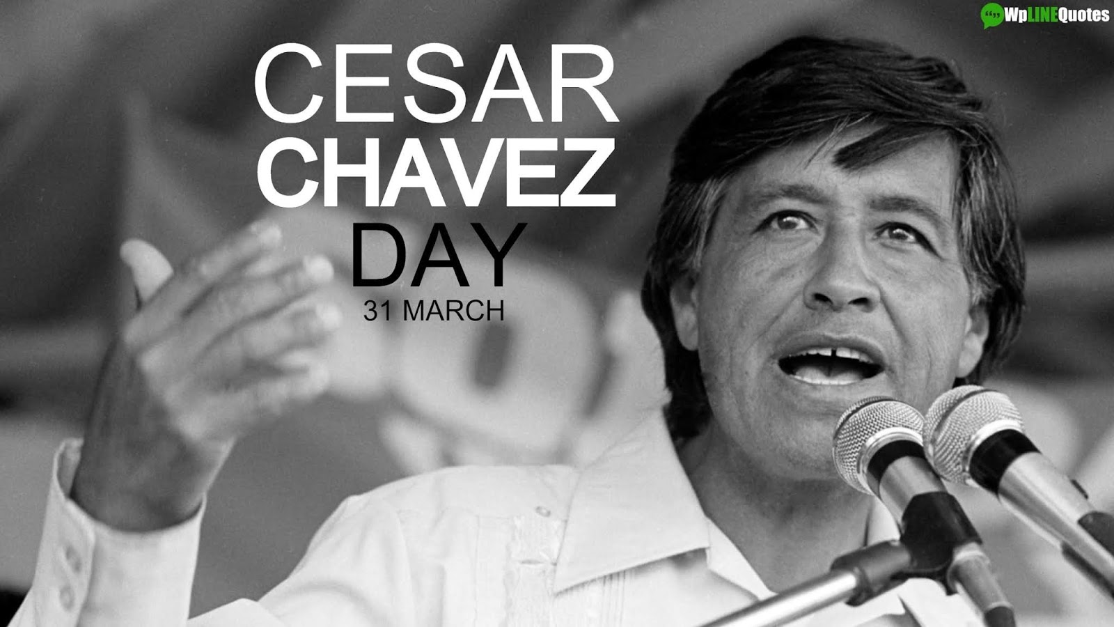 Cesar Chavez Day Quotes, Images, Poster, Pictures