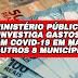 Covid-19: MPPB identifica indícios de sobrepreço em contratos de Mari, Solânea, Rio Tinto e mais 6 prefeituras na PB