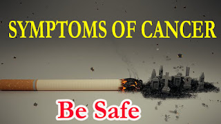 What is Symptoms Sign of Cancer