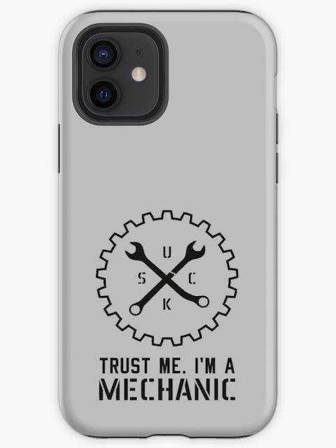 Trust me, I'm a mechanic - humour phone cover