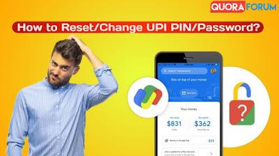 How to Change UPI PIN on [Google Pay, PayTm, PhonePe] Forgot UPI PIN in 2021