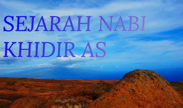 Mengenal Nabi Khidir, Gurunya Para Nabi yang Sulit Ditebak Otak Dalam Pengajarannya