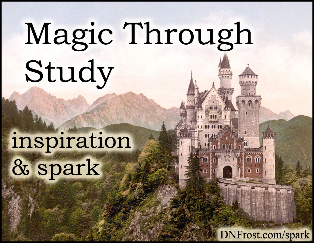Magic Through Study: finite powers to add diversity www.DNFrost.com/spark #TotKW Inspiration and spark by D.N.Frost @DNFrost13 Part 5 of a series.