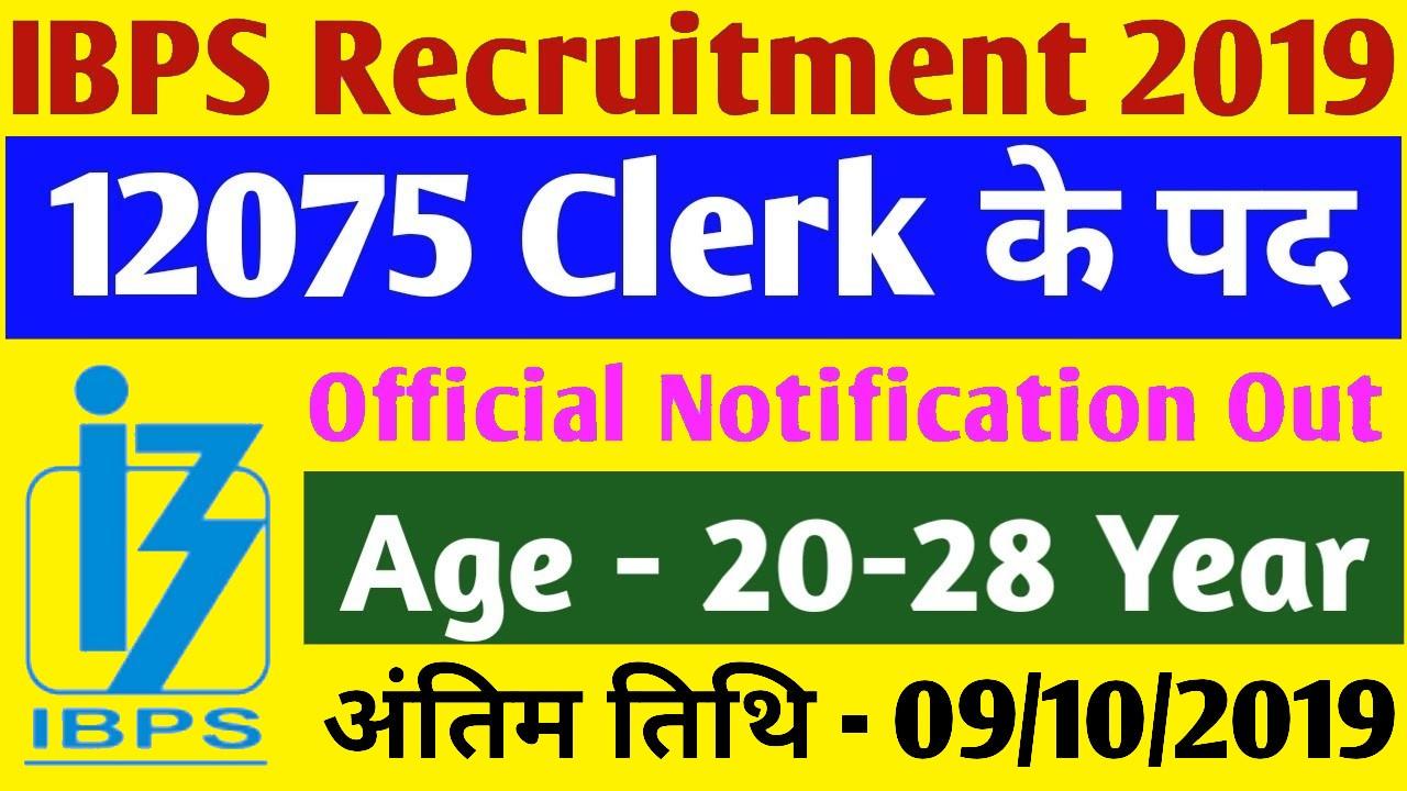 IBPS 12075 Clerk Recruitment 2019